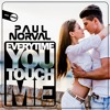 Paul Norval - Everytime You Touch Me (Sample)