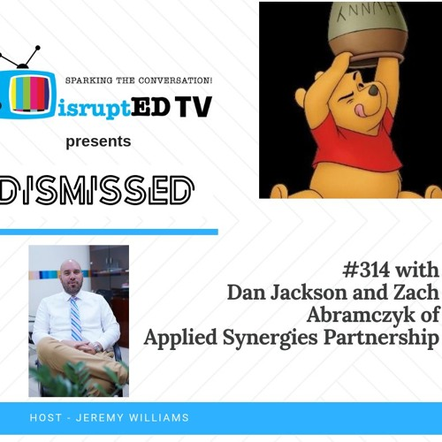 #314 - Dan Jackson And Zach Abramczyk - Experiential Learning And Entrepreneurship with ASP