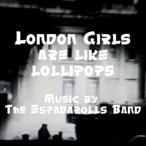 London Girls Are Like Lollipops
