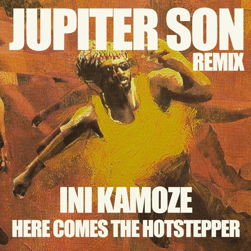 Here Comes The Hotstepper - Jupiter Son Remix (Moombahton, Twerk)