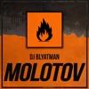 DJ Blyatman - Molotov