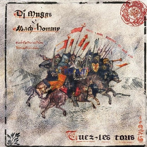 DJ Muggs x Mach-Hommy - Tuez-Les Tous by MostDope25/8 | Most Dope25