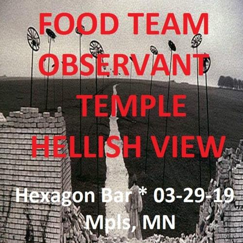 OBSERVANT (first Show) @ Hexagon   03-29-19