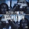 PimpTobi x SollyBo - Niggas Know (prod. ApolloJetson)
