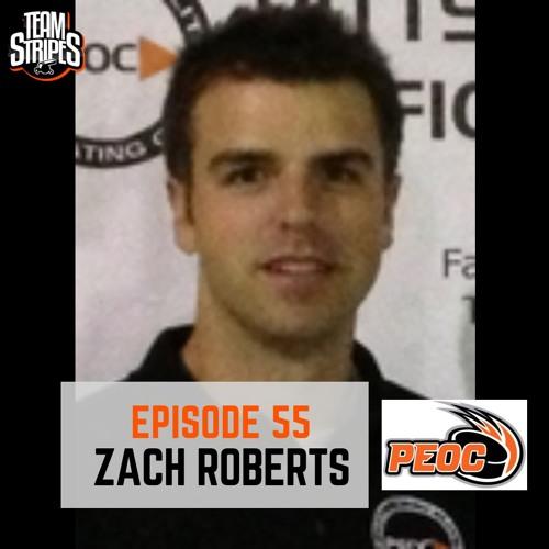 Episode 55 - Zach Roberts (PEOC)