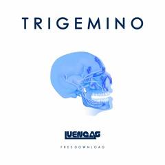 Luengas - Trigemino [FREE DOWNLOAD]