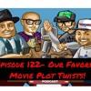 Episode 122- Our Favorite Movie Plot Twists!