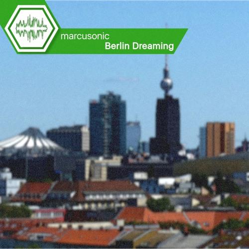 Berlin Dreaming
