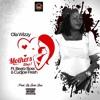 Ola Wizzy - Mothers Day Ft Beatz Boss & Cudjoe Fresh (Prod By Beatz Boss)