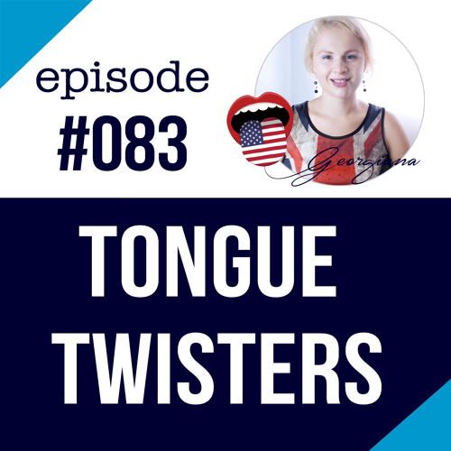#083 English Pronunciation Practice - Tongue Twisters
