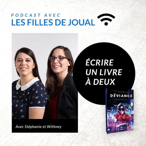 Écrire un livre à deux - Podcast avec les filles de joual - Ep. 02