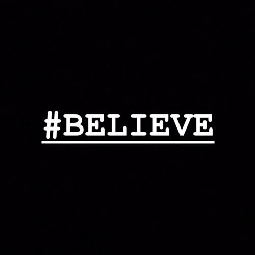 #BELIEVE EP