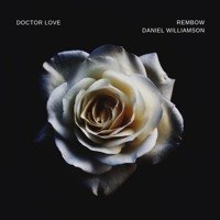 Doctor Love (ft. Daniel Williamson) Artwork