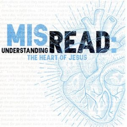 Misread - Part 8 - Ask, Seek, Knock