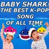 Baby Shark Is The Best K-pop Song Of All Time