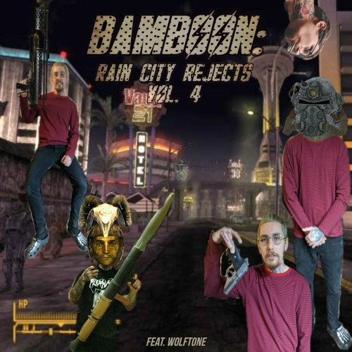 RAIN CITY REJECTS VOL  4 (ft  WOLFTONE) [FULL MIXTAPE] by