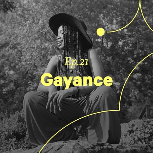 """Ep. 21 - Gayance """"DJ c'est aussi être sociologue"""""""