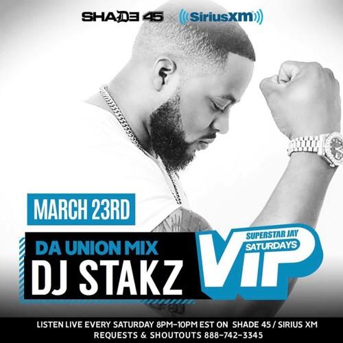 "03-23- 19 ""DJ STAKZ"" LIVE ON ""VIP SATURDAYS"" SIRIUS RADIO/SHADE 45"