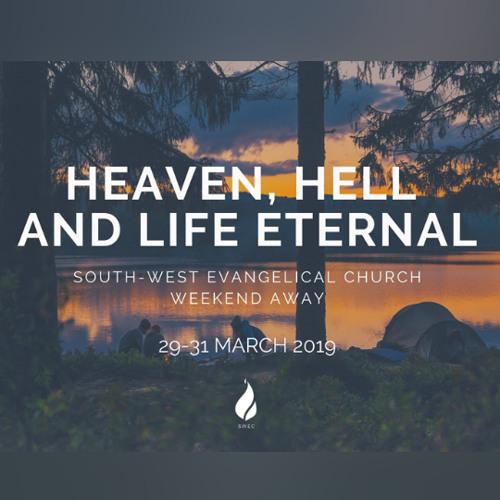 Talk 3 - Life Eternal // Revelation 21:1-22:5 (Weekend Away 2019)