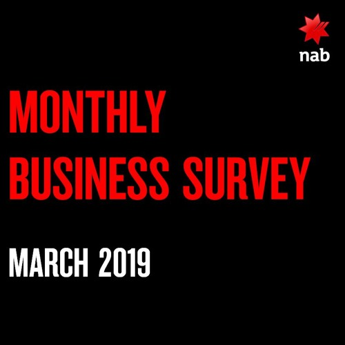 NAB Monthly Business Survey March 2019