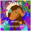 SÔNGE - Roses (Flowering Youth Remix)