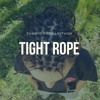 TIGHT ROPE (Prod.Laython)