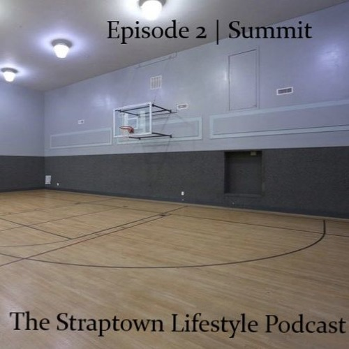 """Episode 2 - """"Summit"""" 