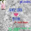 Let Me Love You   3D song   dj Snake ft. Justin Bieber   use headphones