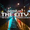 Eminem, The Game & Kendrick Lamar - The City