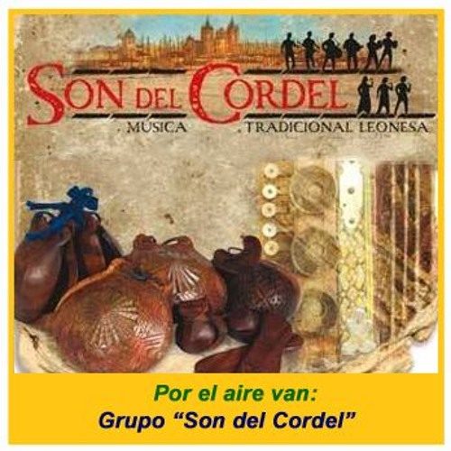 """Por el aire van: Grupo """"Son del Cordel"""""""