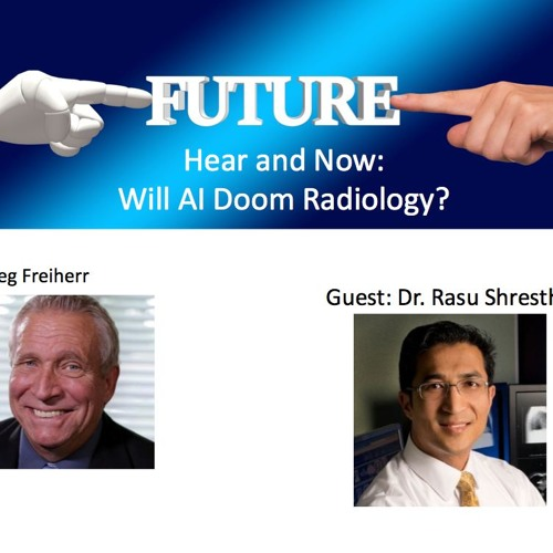 PODCAST: Is Artificial Intelligence The Doom of Radiology?