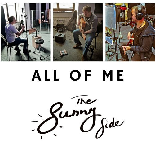 The Sunny Side - All Of Me