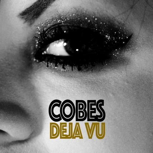 Cobes - Deja Vu (Prod. Don Piper)