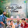 Chala Jata Hoon | SANAM | Saregama