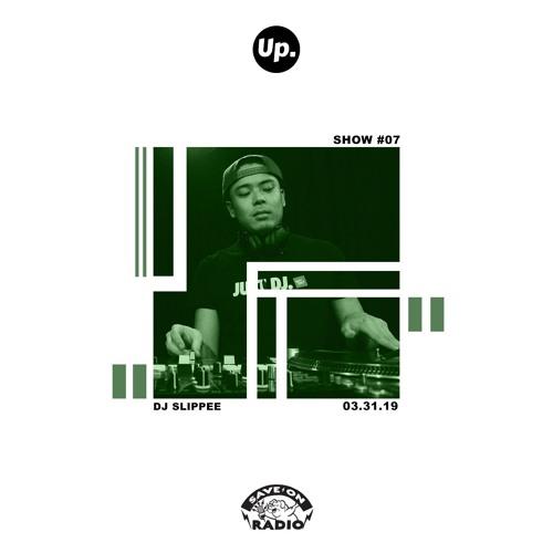 Up. Radio Show #07 featuring DJ Slippee