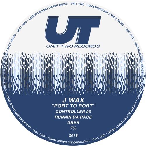 J Wax - Port To Port EP [Unit02]