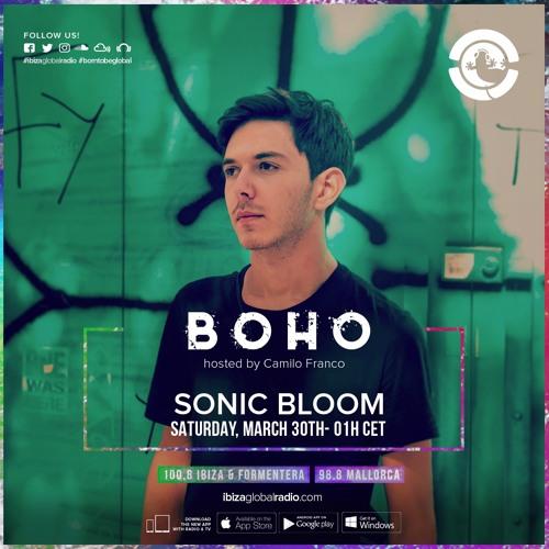 BoHo hosted by Camilo Franco on Ibiza Global Radio invites Sonic Bloom #15 - [30/03/2019]