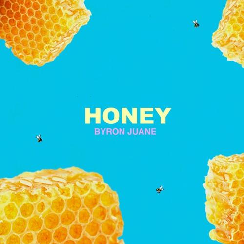Byron Juane - Honey