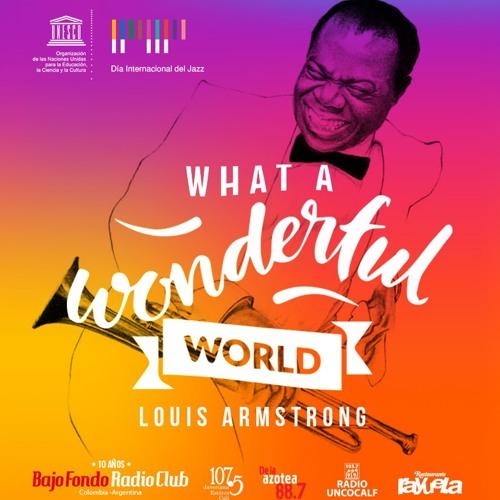 LOUIS ARMSTRONG en BAJO FONDO RADIO CLUB What A Wonderful World