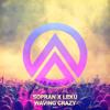 Sopran x Lexu - Waving Crazy