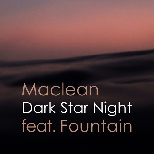 Dark Star Night feat. Fountain