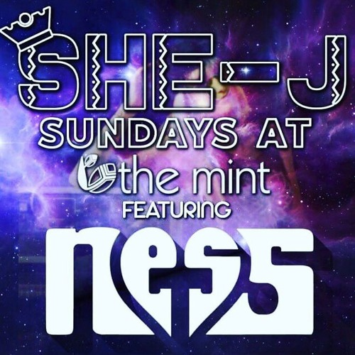 DJ NessT Live @ SheJ Sundays at The Mint