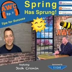 Spring has Sprung! - Tips for Success with Josh Cronin