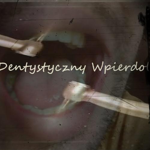 Epil - Dentystyczny Wpierdol...Prod.Epil