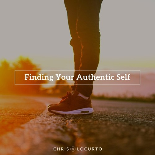 320: Finding Your Authentic Self