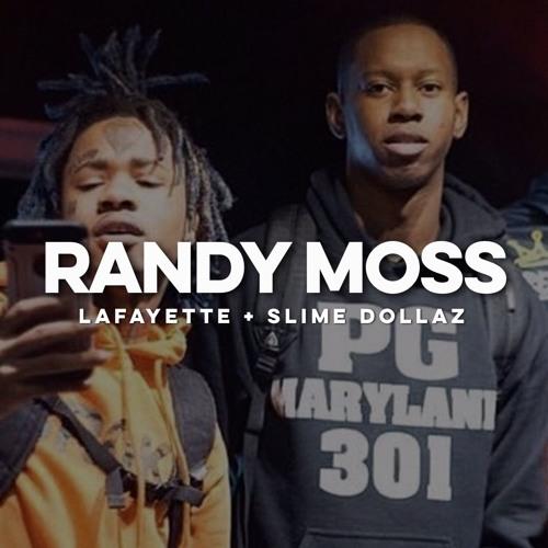 Randy Moss - Lafayette ft. Slime Dollaz