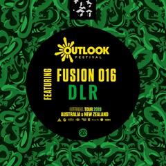 Fusion 016 ft. DLR X Outlook Festival Launch AUS/NZ Promo Mix