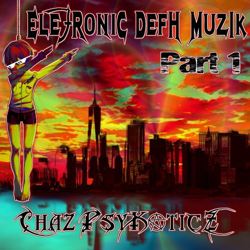 Ele7ronic Defh Muzik (Part 1)
