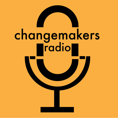 Ep.10_Changemakers Radio_What's a Sustainable Business Model?