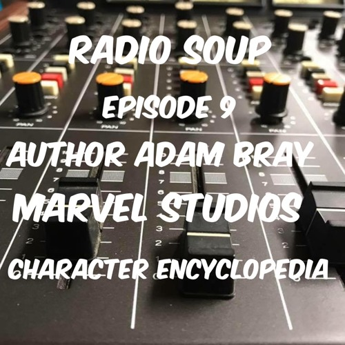 Author Adam Bray Marvel Studios Character Encyclopedia 04 - 01 - 19